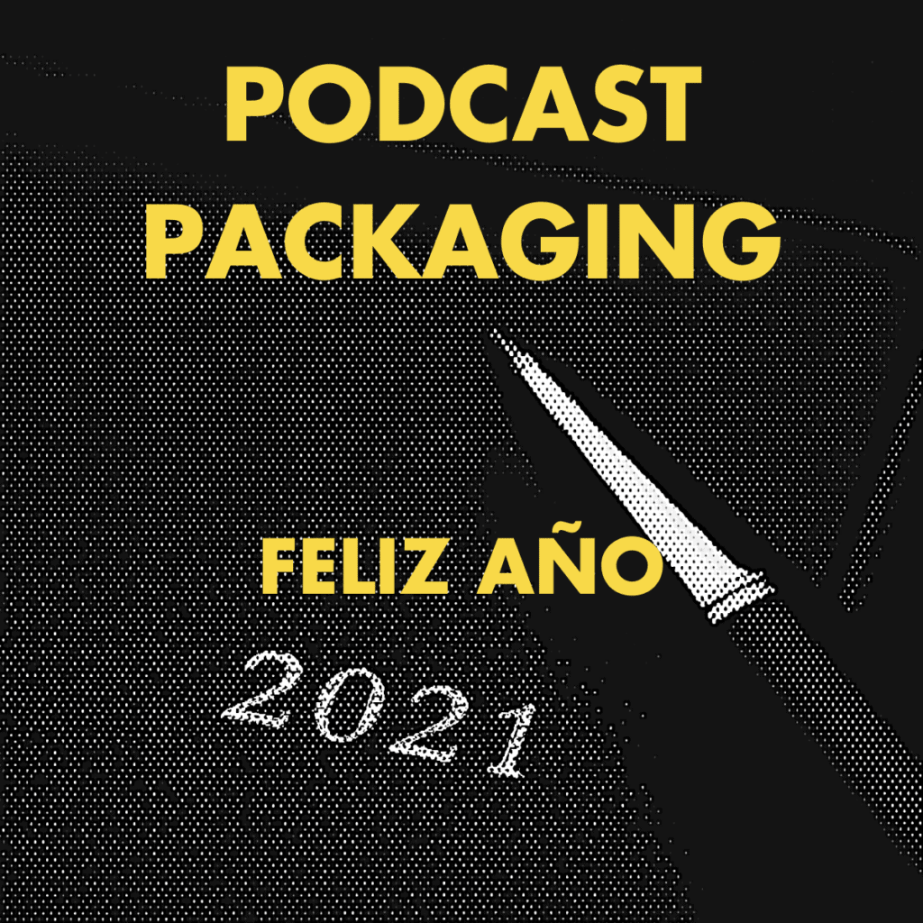 Tendencias 2021 Podcast Packaging