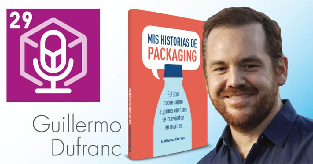 Packaging-Podcast-Guillermo-Dufranc